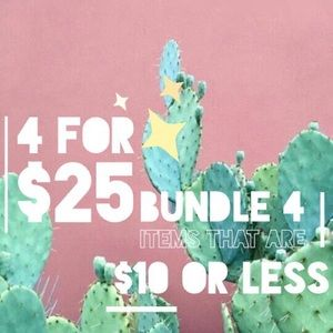 Other - Bundle 4 items $10 & under for only $25+shipping!
